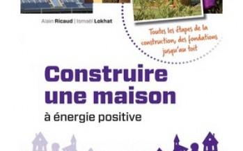 Construire une maison à énergie positive