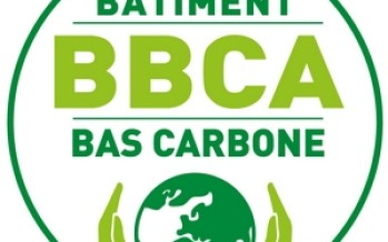 Le label BBCA incite à la construction de bâtiment bas carbone