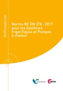 Guide technique norme NF EN 378:2017 pour les pompes à chaleur