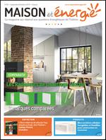 Le magazine Maison et Energie