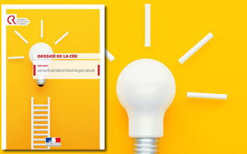 Un dossier pédagogique de la CRE sur les tarifs de l'énergie